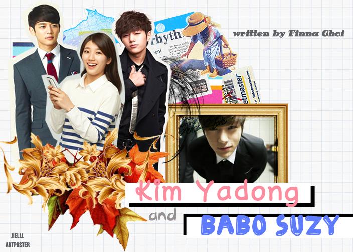 Kim Yadong and Babo Suzy~ (part.7/END)
