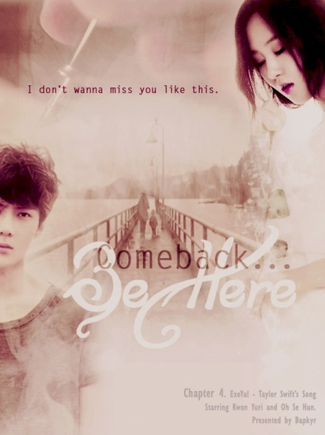 4. Comeback be here