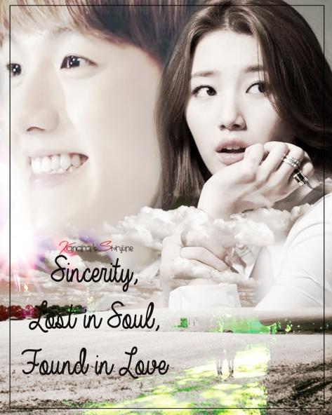 Sincerity, Lost in Soul, Found in Love.