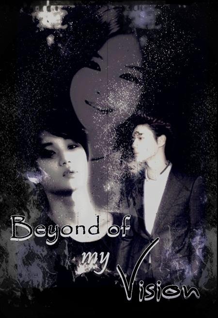 Beyond my vision