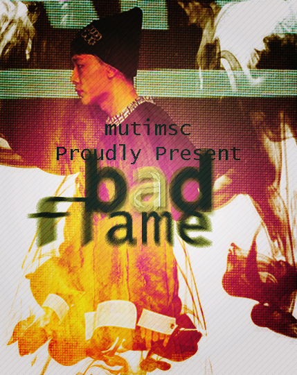 BAD FLAME - Muti