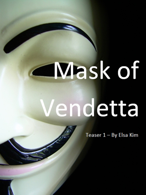 Mask of Vendetta - Teaser 1