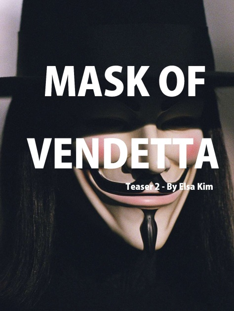 Mask of Vendetta - Teaser 2.poster