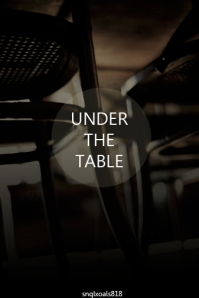 under the table - snqlxoals818