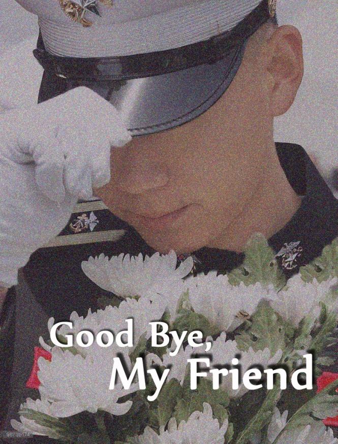 Good Bye, My Friend