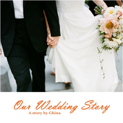 Our Wedding Story 1