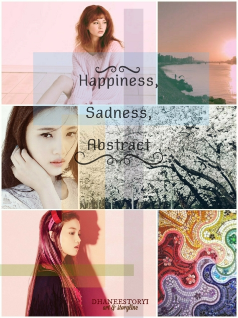 Happiness, Sadness, Abstract