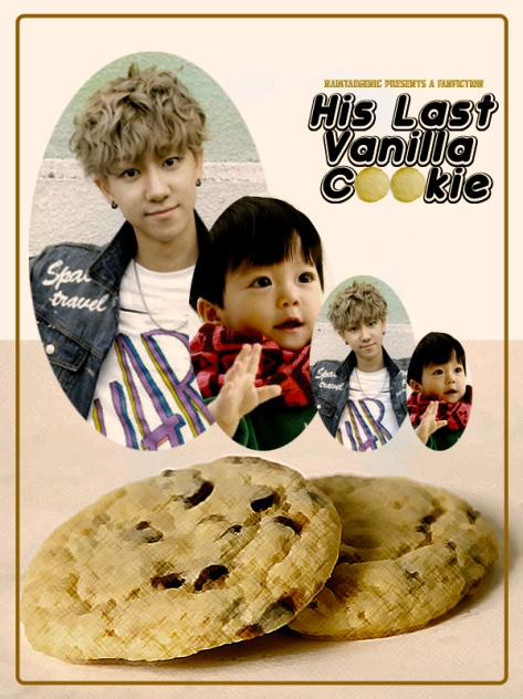 his last vanilla cookie