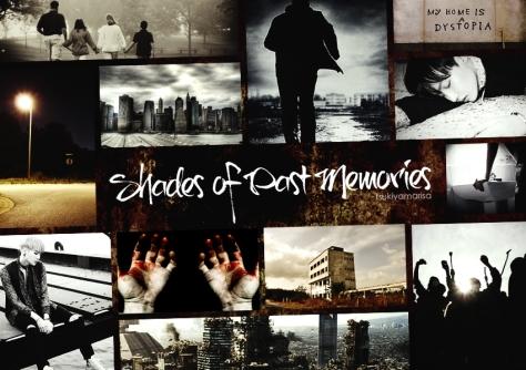 Shades of Past Memories - tsukiyamarisa