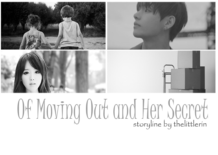 of moving out and her secret