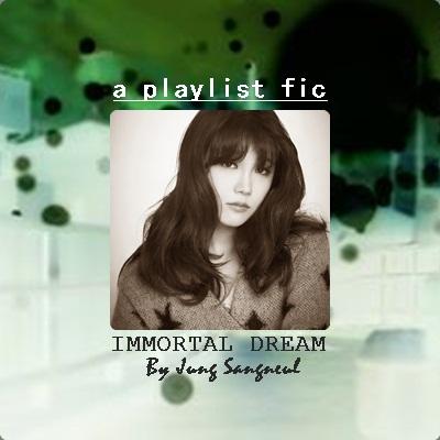 immortal dream