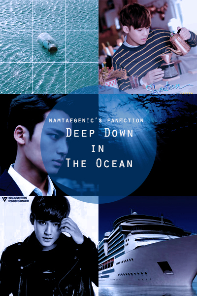 deep down in the ocean