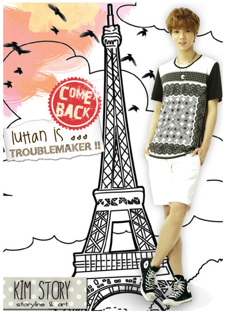 Luhan is Troublemaker COMEBACK!