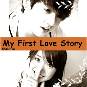 My First Love Story