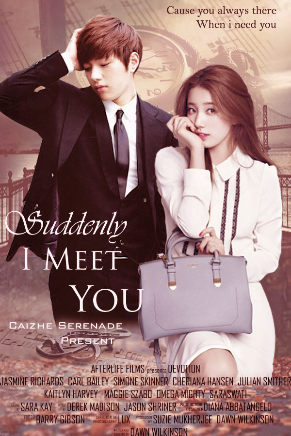Suddenly I Meet You