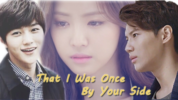 That I was Once by Your Side