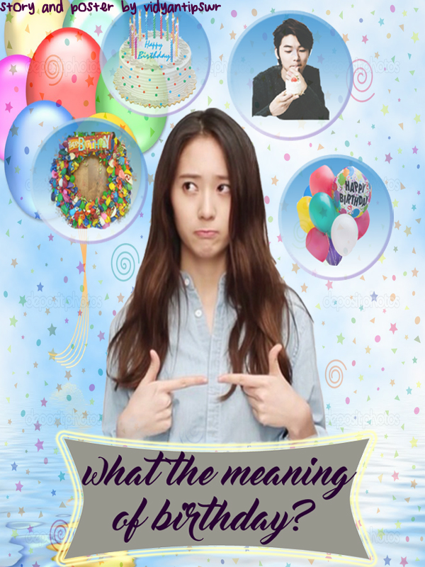 What the Meaning of Birthday
