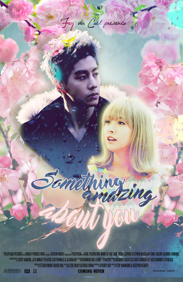Something Amazing About You